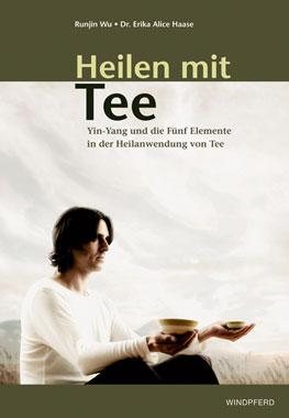 Buch Heilen mit chi. Tee